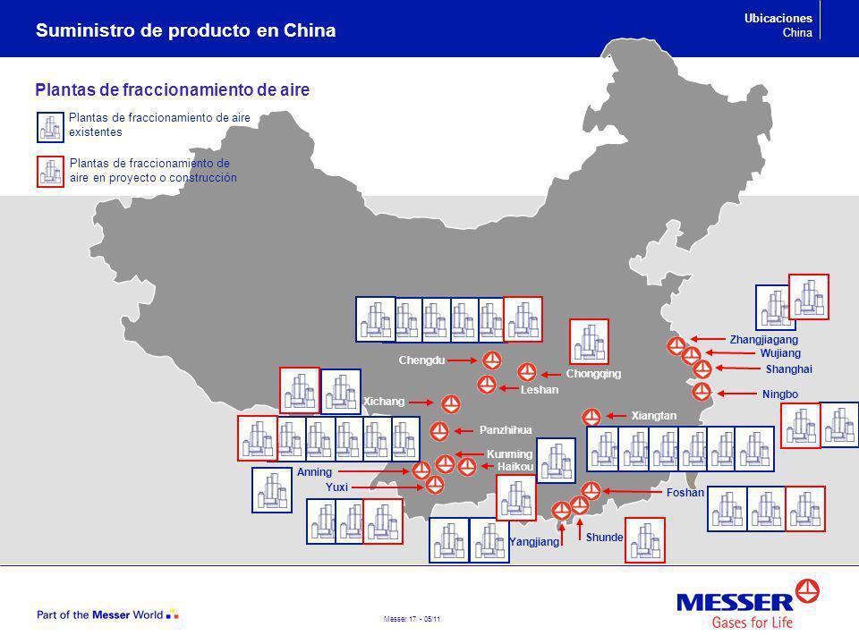 Messer 17 - 05/11 Suministro de producto en China Zhangjiagang Shanghai Wujiang Ningbo Foshan Chengdu Yuxi Xiangtan Xichang Anning Panzhihua Plantas d