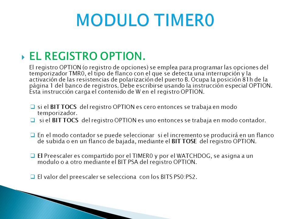 #include #fuses xt,nowdt,protect #use delay(clock=4Mhz) #INT_TIMER0 void isr_timer0(){ //rutina de atencion a la interrupcion del timer0 output_toggle(PIN_B1); //invirtiendo el estado del pin b1 set_timer0(253); //cargando el timer0 con 253 } void main(){ setup_timer_0(RTCC_EXT_H_TO_L RTCC_DIV_1); //timer0 como contador enable_interrupts(INT_TIMER0); //habilitacion de la interrupcion timer0 enable_interrupts(GLOBAL); //habilitacion global de interrupcion set_timer0(253); //se carga el registro timer0 con 253 while(true){ output_toggle(PIN_B0); //parpadeo de led delay_ms(500); }