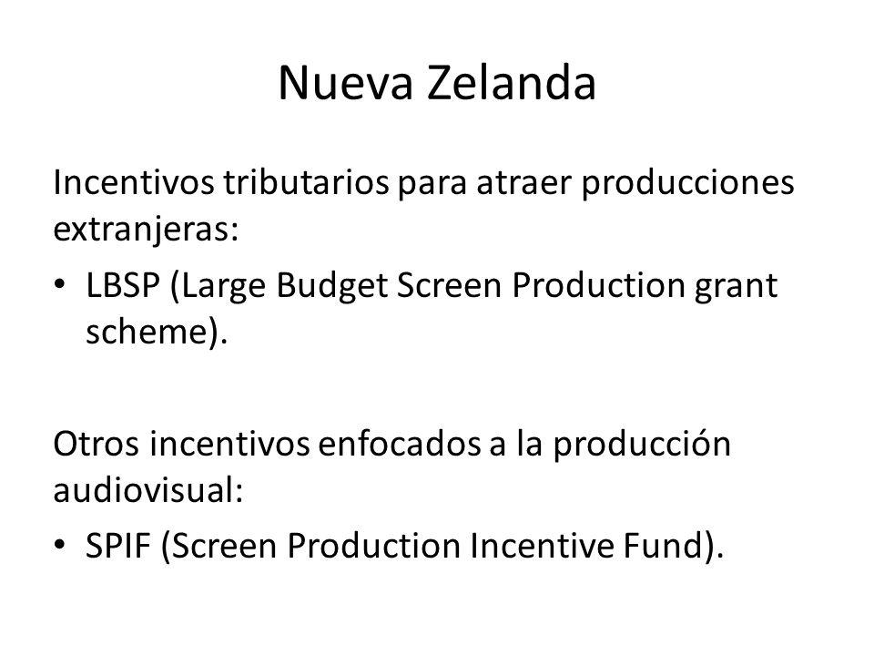 Nueva Zelanda Incentivos tributarios para atraer producciones extranjeras: LBSP (Large Budget Screen Production grant scheme). Otros incentivos enfoca
