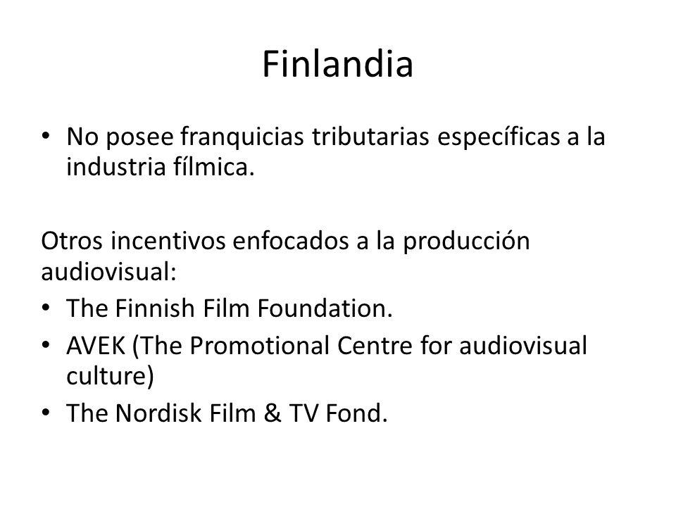 Finlandia No posee franquicias tributarias específicas a la industria fílmica. Otros incentivos enfocados a la producción audiovisual: The Finnish Fil