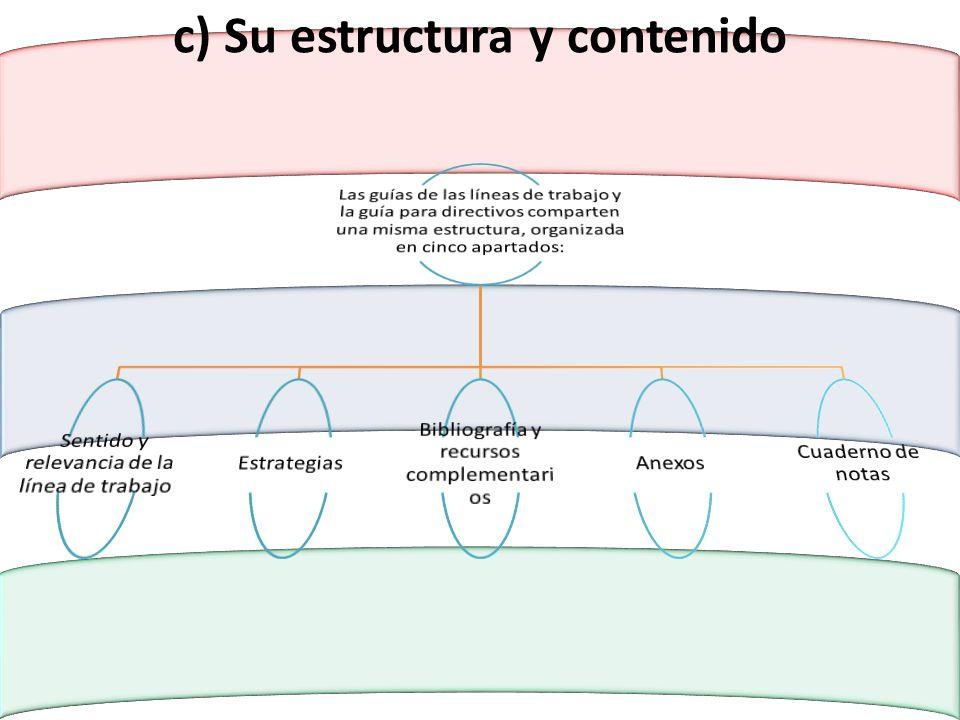 c) Su estructura y contenido