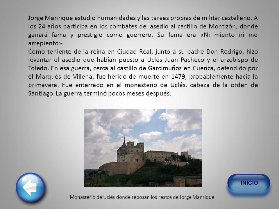 Aunque se duda del lugar y del día de nacimiento de Jorge Manrique, todo indica que nació en Paredes de Nava, Palencia o en Segura de la Sierra, Jaén;