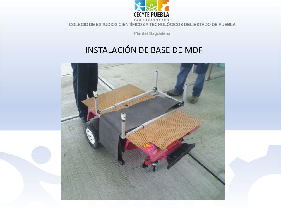 INSTALACIÓN DE BASE DE MDF