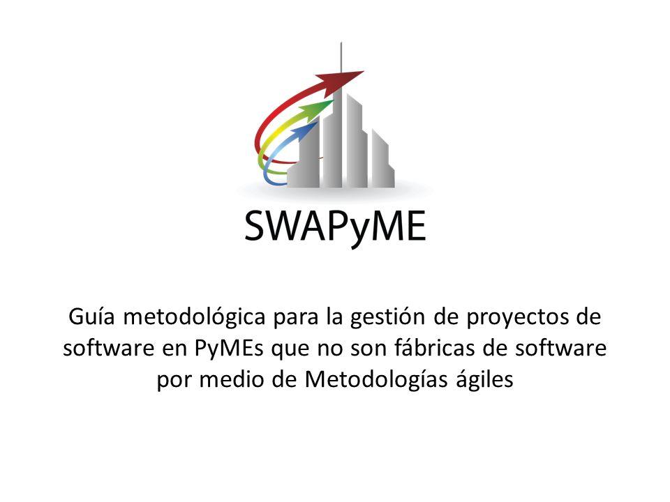 Guía metodológica para la gestión de proyectos de software en PyMEs que no son fábricas de software por medio de Metodologías ágiles