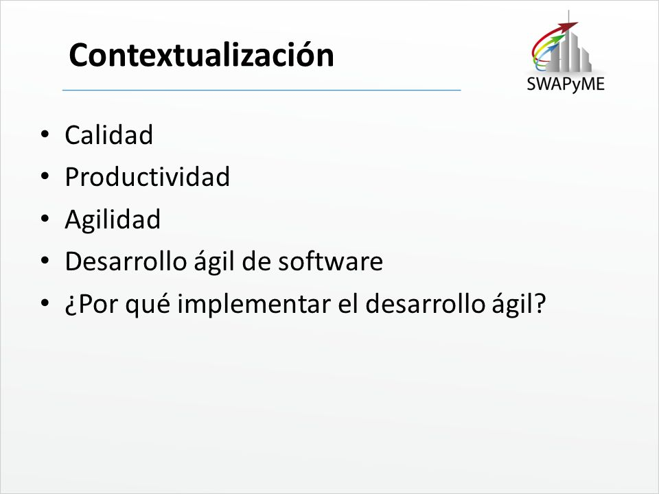 Metodologías ágiles SCRUM eXtreme Programming (XP) Dynamic System Development Method (DSDM) Feature Driven Development (FDD) Lean Software Development (LSD) Adaptive Software Development (ASD) Agile Unified Process (AUP) Crystal.