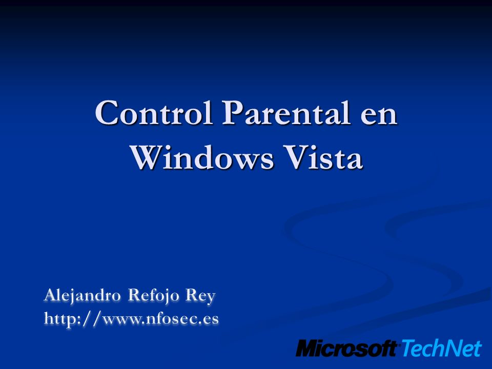 Control Parental en Windows Vista