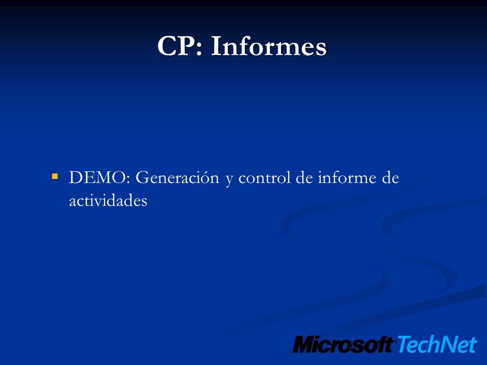 CP: Informes DEMO: Generación y control de informe de actividades