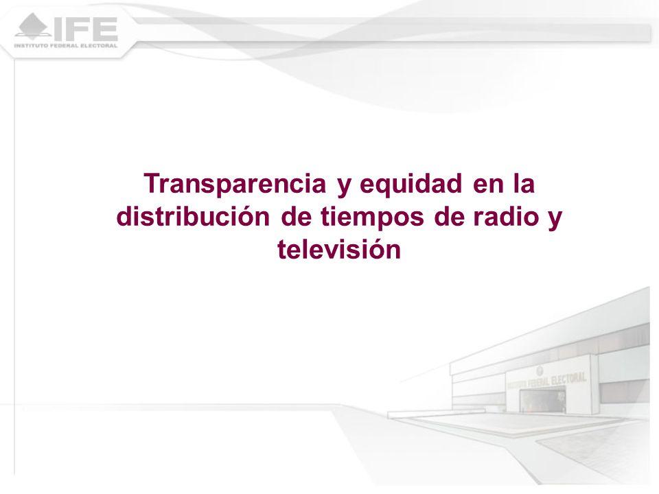 Transparencia y equidad en la distribución de tiempos de radio y televisión