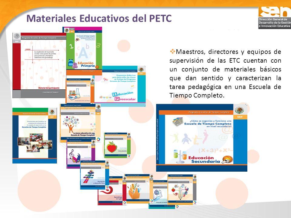 Dirección General de Desarrollo de la Gestión e Innovación Educativa Maestros, directores y equipos de supervisión de las ETC cuentan con un conjunto