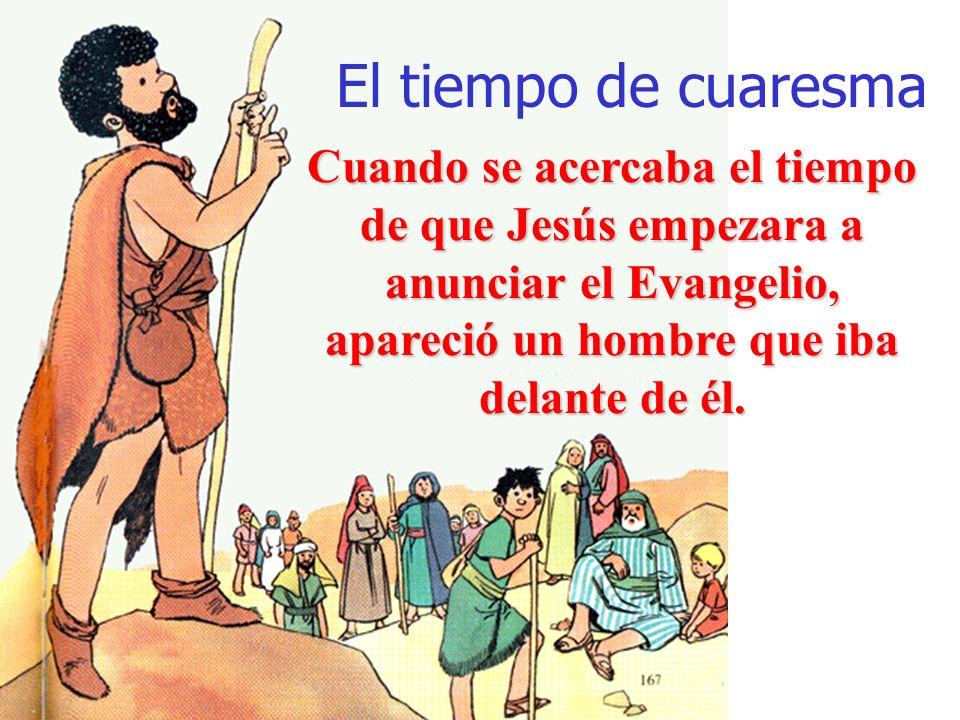 Los cuarenta días Moisés y Elías estuvieron cuarenta días en el desierto.