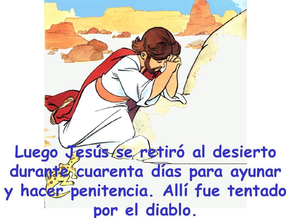 El tiempo de cuaresma es un tiempo de conversión y penitencia.