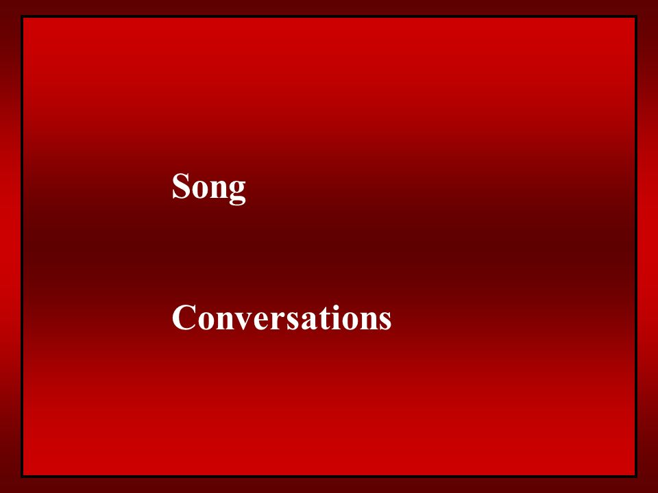 Song Conversations