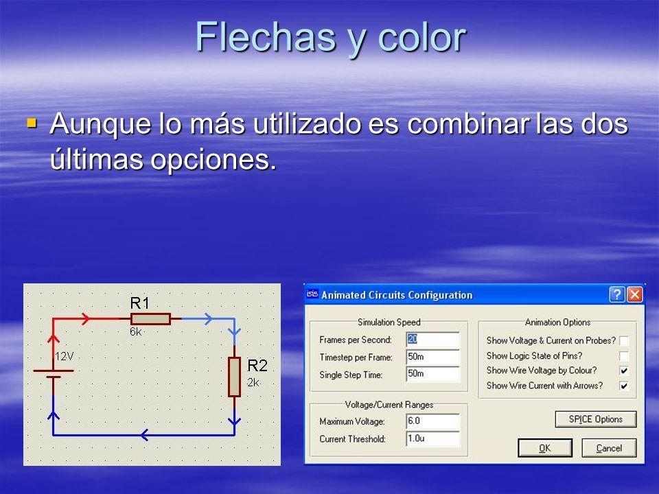 Flechas y color Aunque lo más utilizado es combinar las dos últimas opciones. Aunque lo más utilizado es combinar las dos últimas opciones.