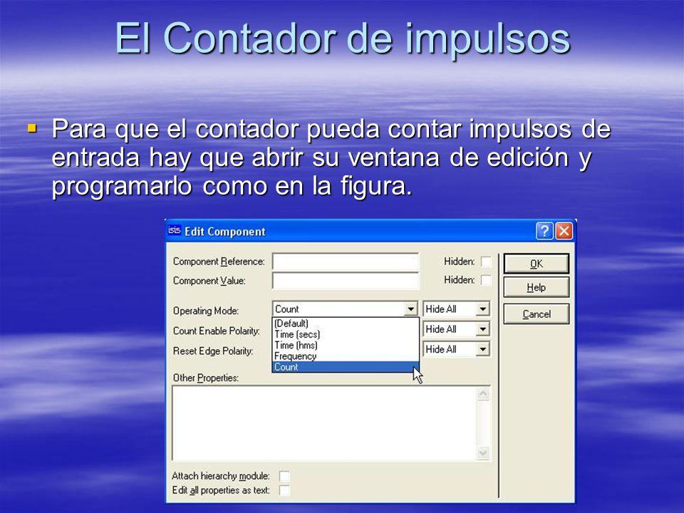 El Contador de impulsos Para que el contador pueda contar impulsos de entrada hay que abrir su ventana de edición y programarlo como en la figura. Par