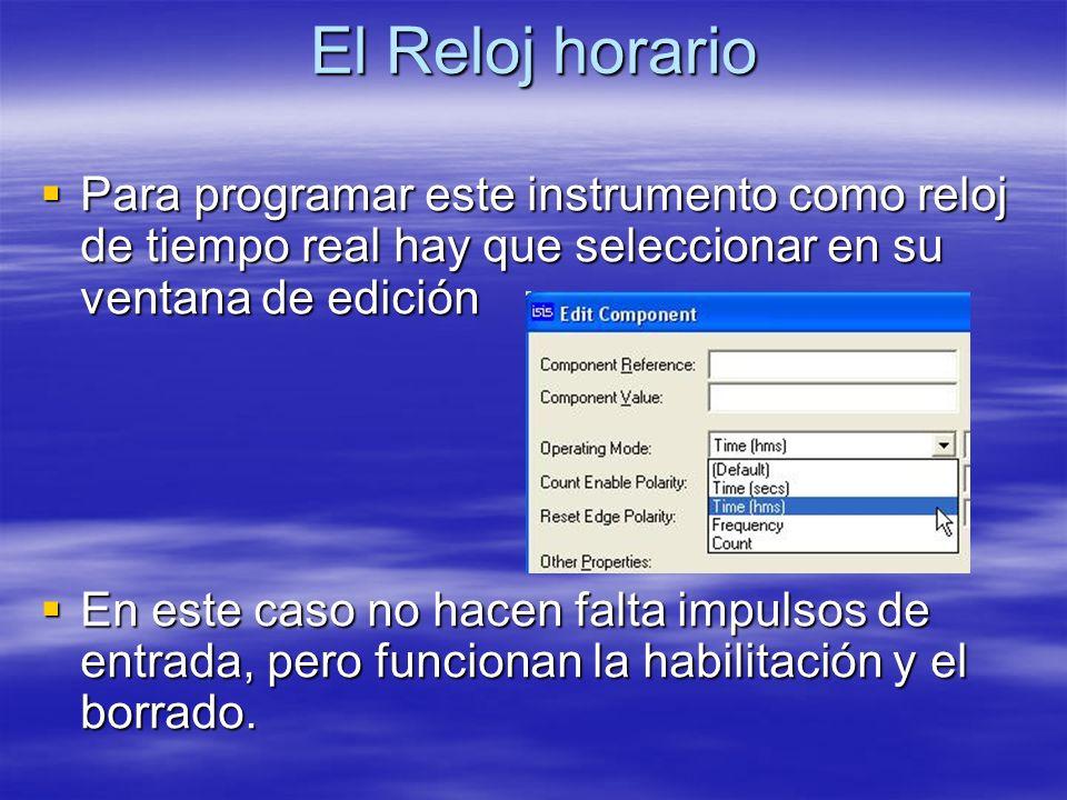 El Reloj horario Para programar este instrumento como reloj de tiempo real hay que seleccionar en su ventana de edición Para programar este instrument