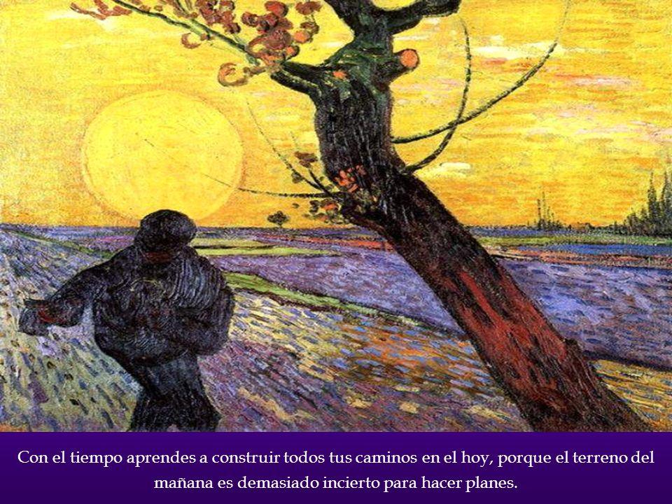 Con el tiempo te das cuenta de que el que humilla o desprecia a un ser humano, tarde o temprano sufrirá las mismas humillaciones o desprecios multipli