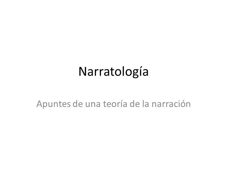 Narratología Apuntes de una teoría de la narración