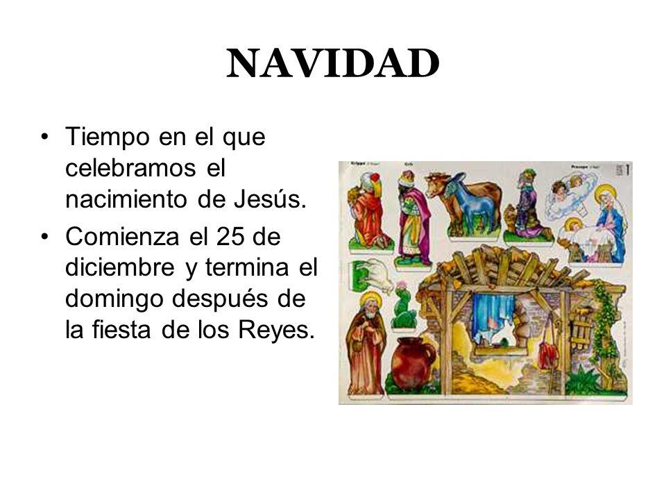 TIEMPO DE PASCUA Tiempo de alegría en el que celebramos la resurrección de Jesús.