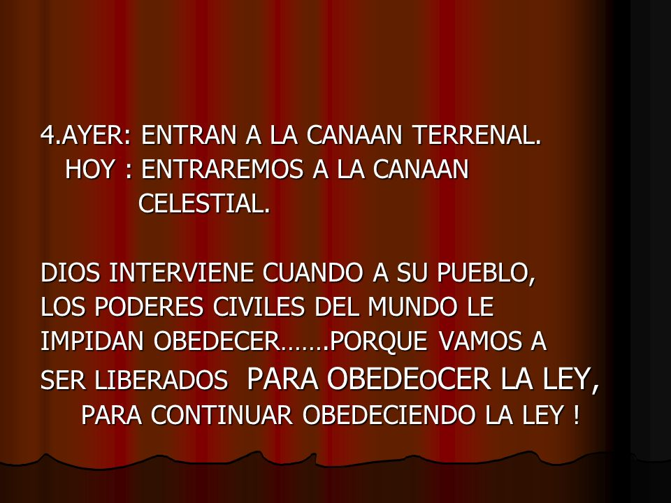 4.AYER: ENTRAN A LA CANAAN TERRENAL. HOY : ENTRAREMOS A LA CANAAN HOY : ENTRAREMOS A LA CANAAN CELESTIAL. CELESTIAL. DIOS INTERVIENE CUANDO A SU PUEBL