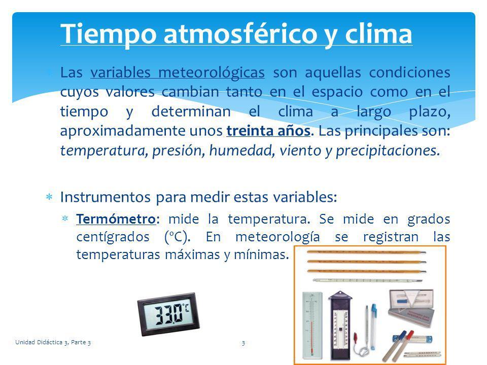 Las variables meteorológicas son aquellas condiciones cuyos valores cambian tanto en el espacio como en el tiempo y determinan el clima a largo plazo,