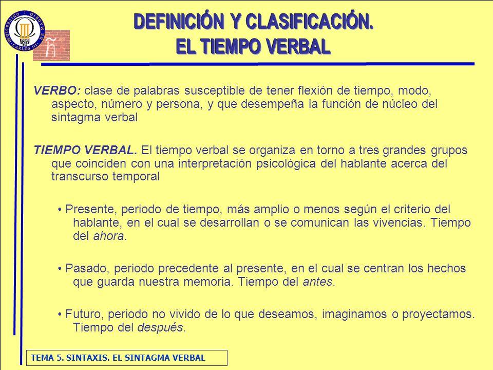 TEMA 5.SINTAXIS. EL SINTAGMA VERBAL 2.
