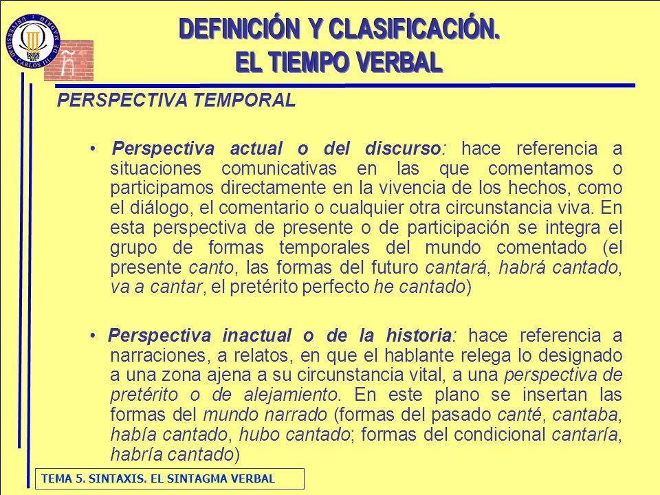 TEMA 5.SINTAXIS. EL SINTAGMA VERBAL 7.
