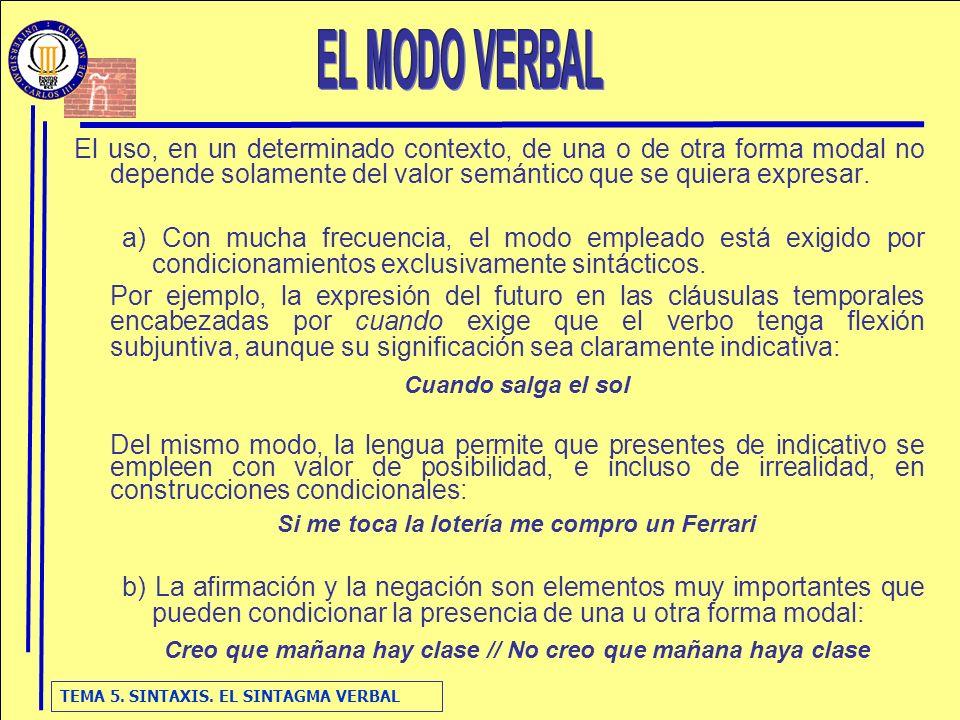 TEMA 5.SINTAXIS. EL SINTAGMA VERBAL 3.