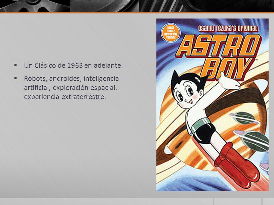 Un Clásico de 1963 en adelante. Robots, androides, inteligencia artificial, exploración espacial, experiencia extraterrestre.