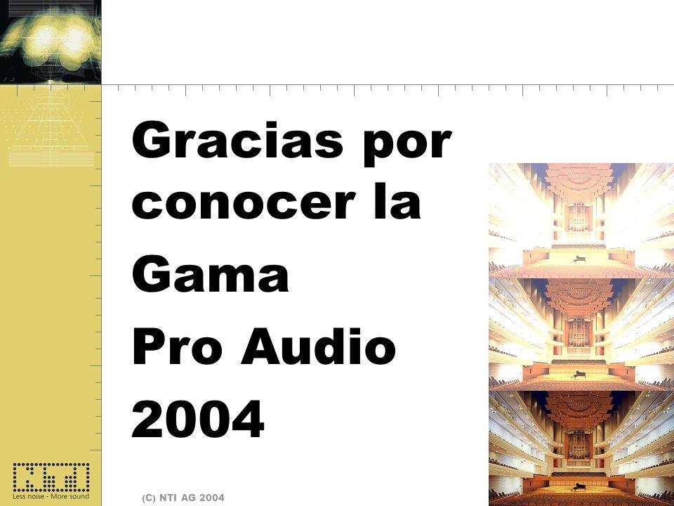 Page 25 (C) NTI AG 2004 Fine Gracias por conocer la Gama Pro Audio 2004