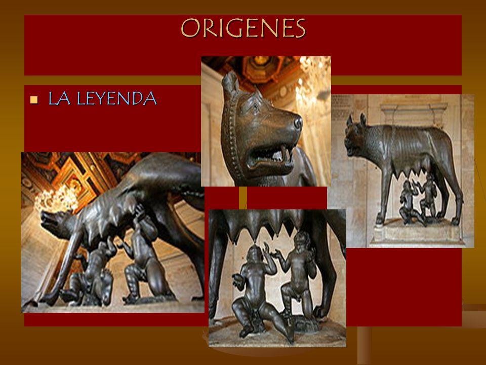 ORIGENES LA LEYENDA LA LEYENDA