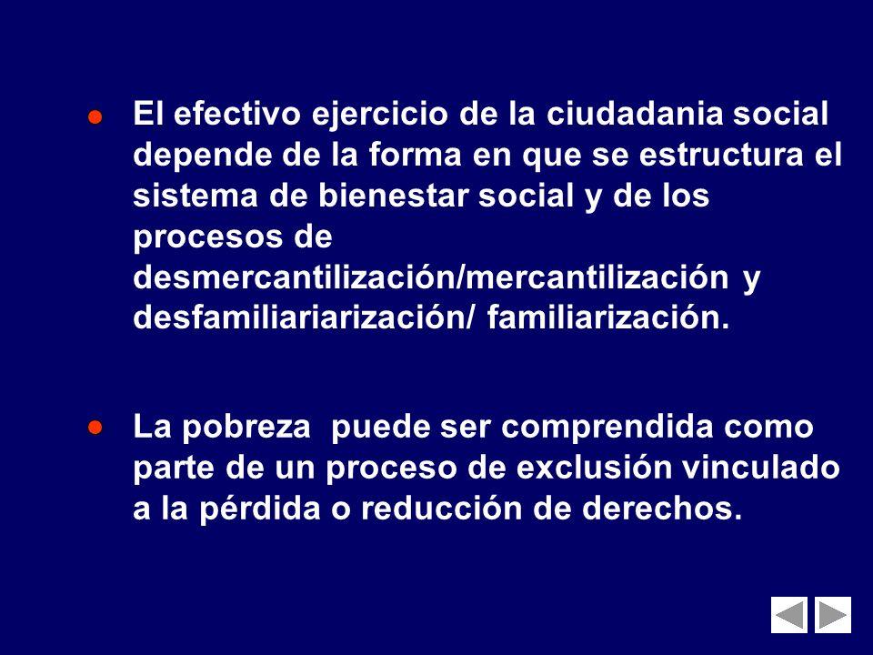 La literatura especializada sobre estados de bienestar y políticas sociales ha enfatizado principalmente las relaciones entre estado, mercado y socied