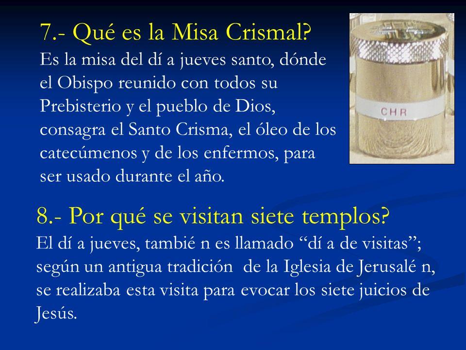 7.- Qué es la Misa Crismal.