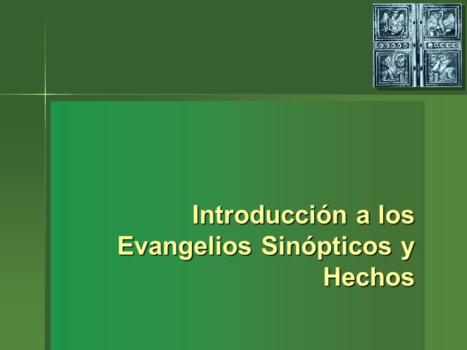 Introducción a los Evangelios Sinópticos y Hechos