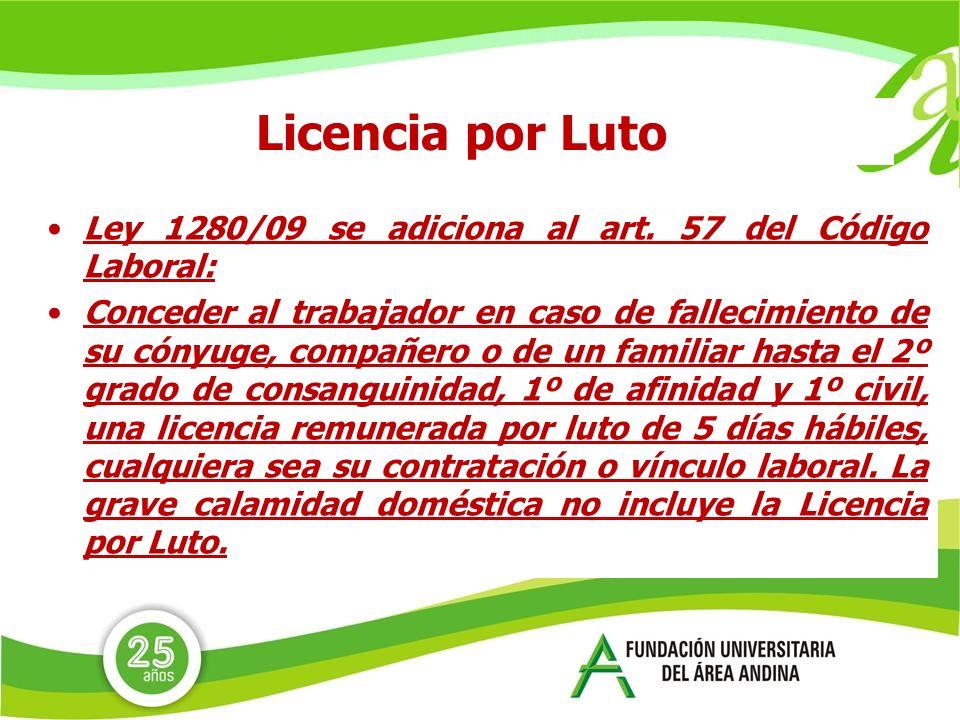 Licencia por Luto Ley 1280/09 se adiciona al art.