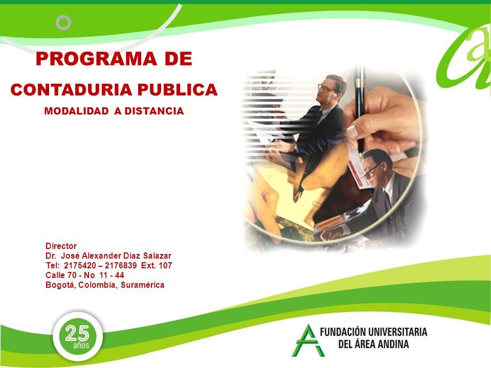 PROGRAMA DE CONTADURIA PUBLICA MODALIDAD A DISTANCIA Director Dr.