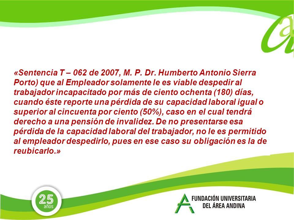 «Sentencia T – 062 de 2007, M.P. Dr.
