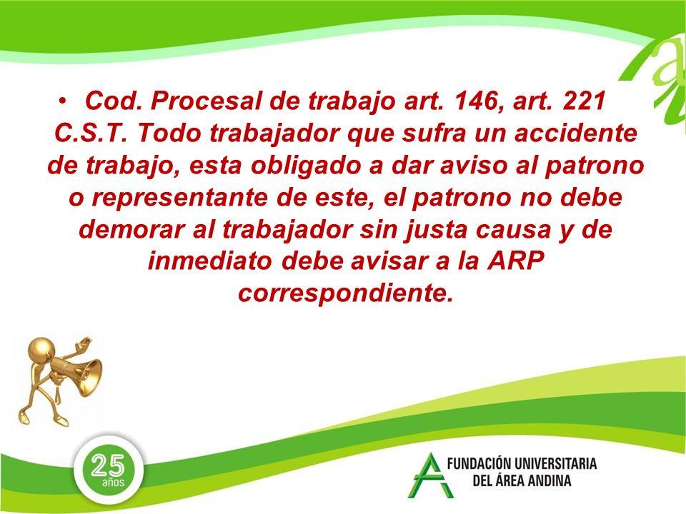 Cod.Procesal de trabajo art. 146, art. 221 C.S.T.