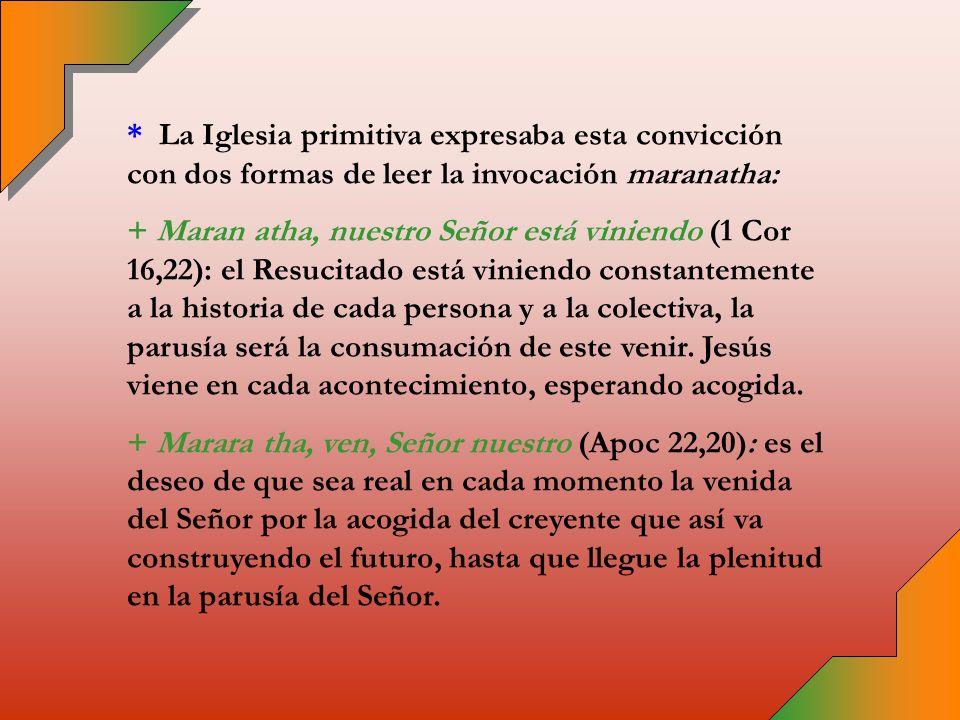 * Este fundamento se concreta en la resurrección de Jesucristo, en la que la Historia ya ha llegado a su consumación.