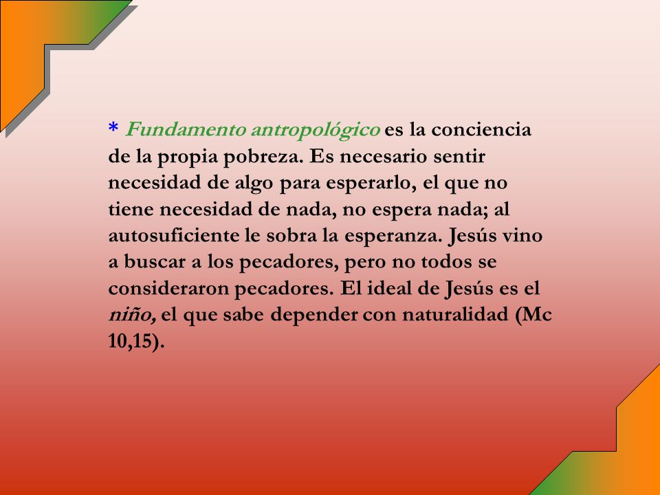 * Consecuencias de este fundamento teológico: + Reavivar las promesas de Dios, recordar nuestro futuro + Reavivar la fe en Dios todopoderoso para el que nada es imposible.