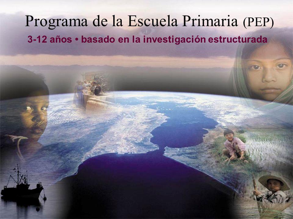 Programa de la Escuela Primaria (PEP) 3-12 años basado en la investigación estructurada