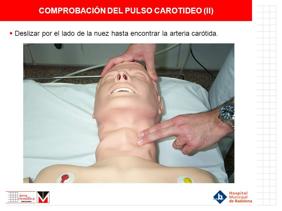 PERMEABILIDAD DE LA VIA AÉREA (I) Colocar el paciente en decúbito supino, sobre una superficie dura.