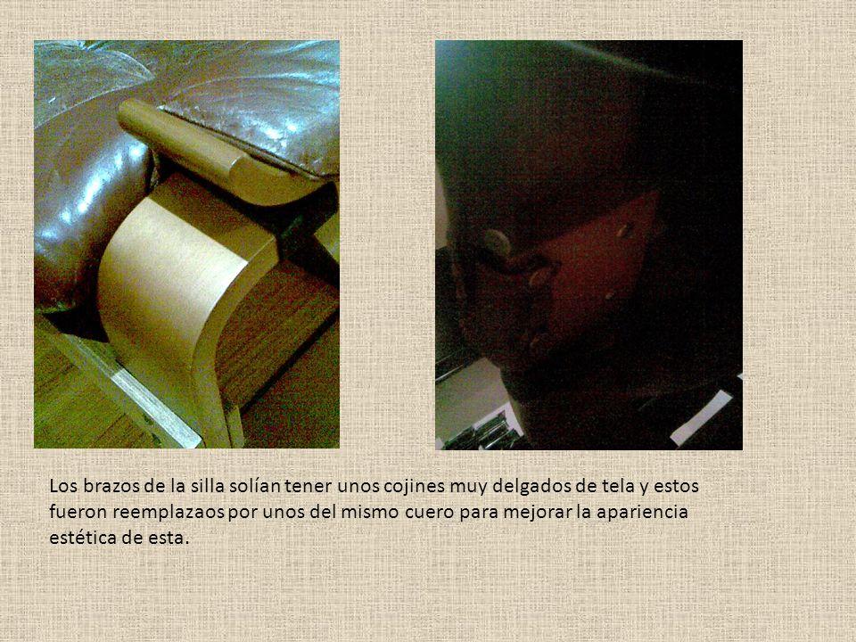 Los brazos de la silla solían tener unos cojines muy delgados de tela y estos fueron reemplazaos por unos del mismo cuero para mejorar la apariencia e