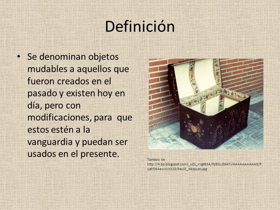 Definición Se denominan objetos mudables a aquellos que fueron creados en el pasado y existen hoy en día, pero con modificaciones, para que estos esté