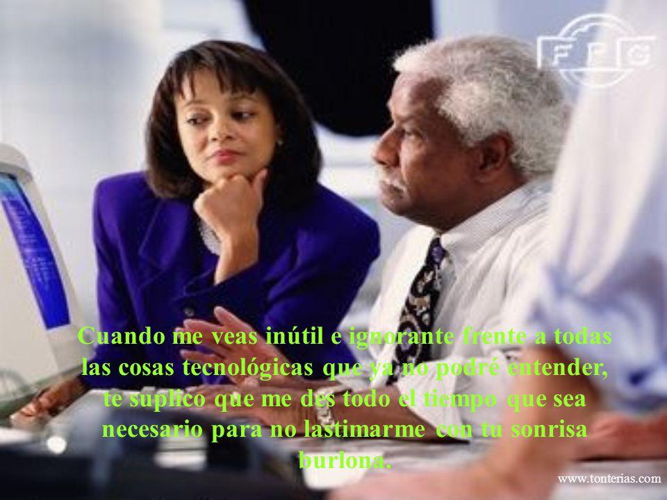 www.tonterias.com Acuérdate que fui yo quien te enseño tantas cosas.