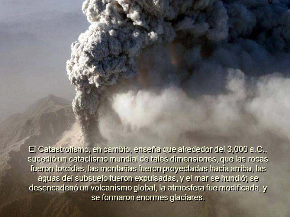 El Uniformitarianismo convencional (Gradualismo), está en franca contradicción con todos los hallazgos sedimentarios post-cámbricos, y los eventos geo
