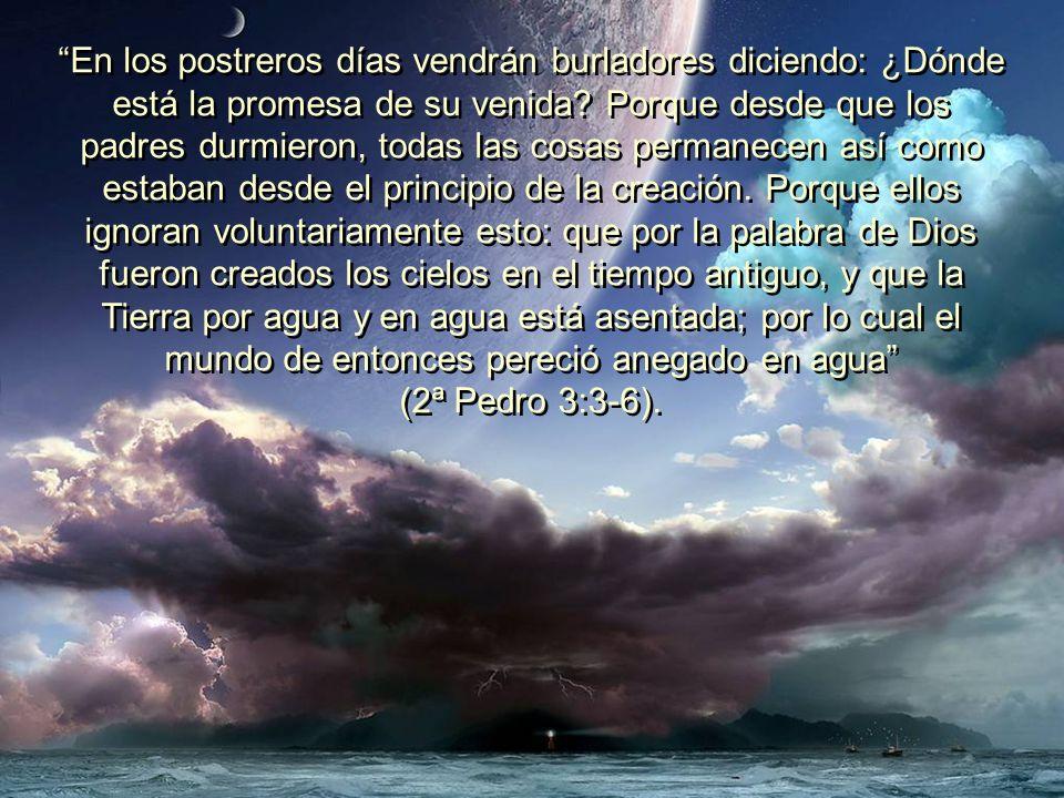 Estableceré mi pacto con ustedes, y no será exterminada ya más toda carne con aguas de diluvio; ni habrá más diluvio para destruir la tierra.
