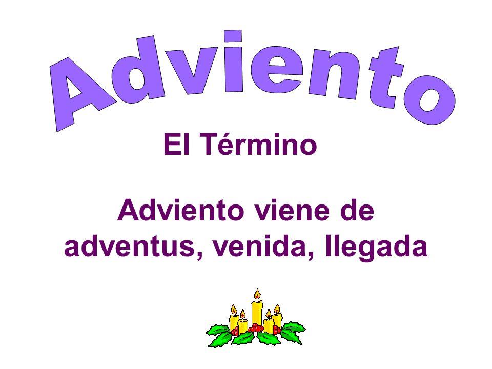 El Comienzo El Adviento es el comienzo del Año Litúrgico y empieza el domingo próximo al 30 de noviembre y termina el 24 de diciembre.
