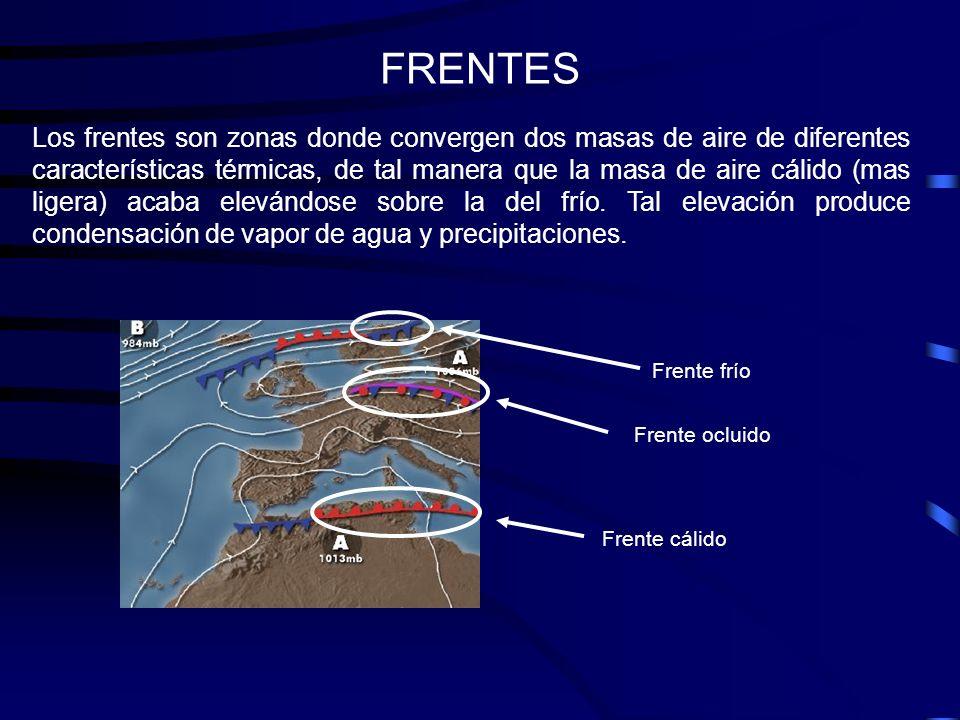 FRENTES Los frentes son zonas donde convergen dos masas de aire de diferentes características térmicas, de tal manera que la masa de aire cálido (mas
