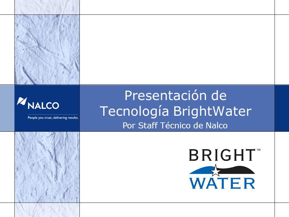 Presentación de Tecnología BrightWater Por Staff Técnico de Nalco