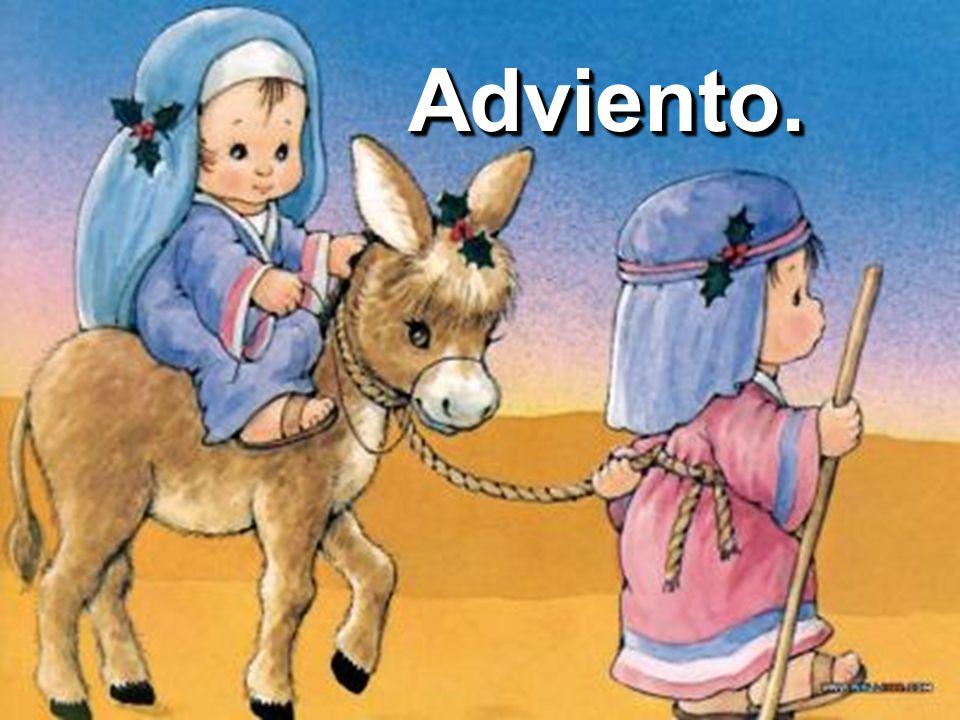 Adviento es el tiempo de cuatro semanas que antecede a la Navidad. Tiempo en el que nos preparamos espiritualmente para rememorar y celebrar la llegad